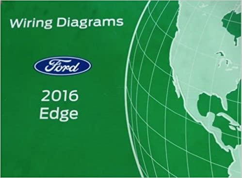 2016 Ford Edge Electrical Wiring Diagrams Diagram Service Manual EWD ...