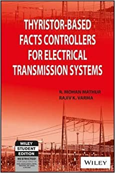 Book Thyristor-Based Facts Controllers for Electrical Transmission Systems