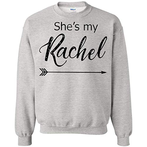 VIRALSHIRT She's My Rachel Best Friend Sweatshirts for -