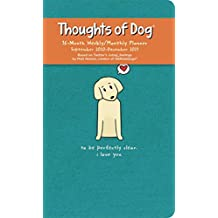 Thoughts of Dog 16-Month 2020-2021 Weekly/Monthly Planner Calendar