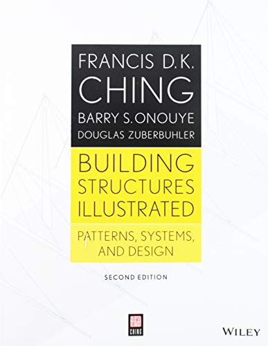 Building Structures Illustrated: Patterns, Systems, and Design, 2nd - Dk Pattern