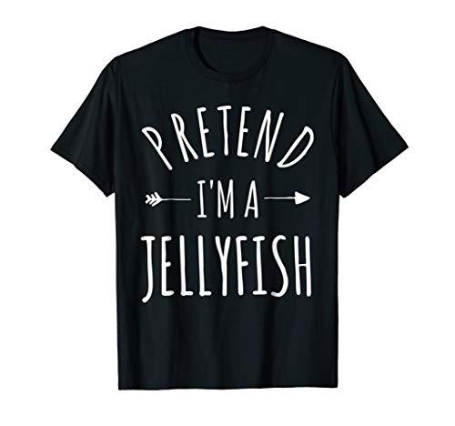 Pretend I'm a Jellyfish Lazy Halloween Costume T-Shirt -