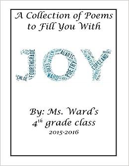 4th Grade Poetry Book: Ms  Ward's Class 2015-2016: Amazon co