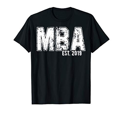 MBA Graduation Shirt MBA established 2019 T-Shirt