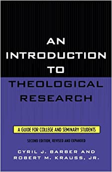 Book An Introduction To Theological Research: A Guide for College and Seminary Students