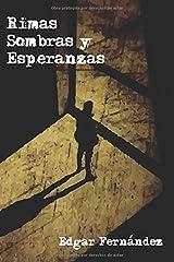 Rimas, Sombras y Esperanzas (Spanish Edition) Paperback
