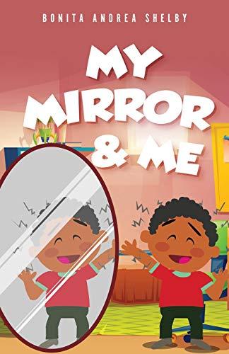 My Mirror & Me