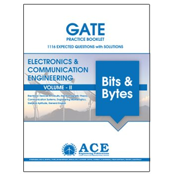2018 GATE Practice Booklet 1116 Expected Questions with Solutions Electronics and Communications Volume 2 ebook