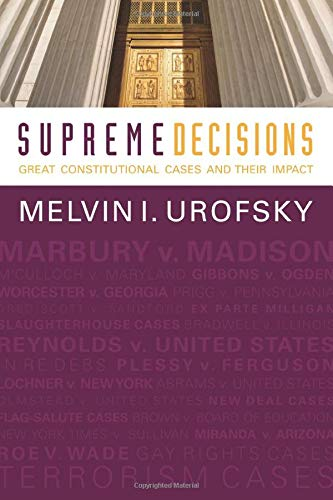 Supreme Decisions: Great Constitutional Cases and Their Impact by Brand: Westview Press