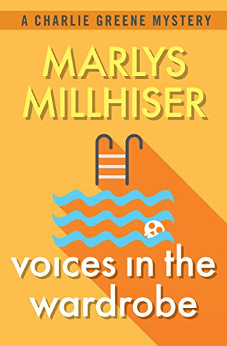 Voices in the Wardrobe (The Charlie Greene Mysteries Book 8)