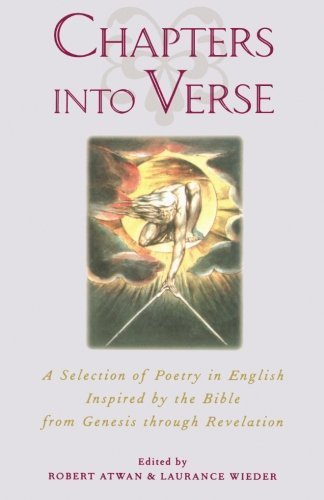 Chapters into Verse: A Selection of Poetry in English Inspired by the Bible from Genesis through Revelation Paperback – September 28, 2000