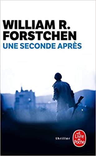 Amazon Com Une Seconde Apres Policier Thriller French