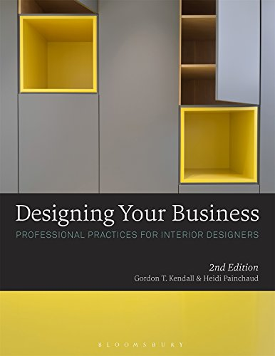 Designing Your Business: Professional Practices for Interior Designers from Bloomsbury Academic Fairchild