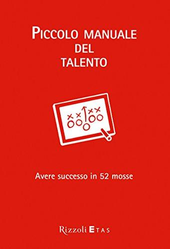 Amazon.com: Piccolo manuale del talento: Avere successo in ...