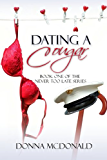 Dating A Cougar: A Novel (Never Too Late Book 1)
