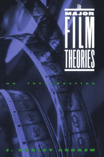 The Major Film Theories: An Introduction (Galaxy Books) (Major Film Theories)