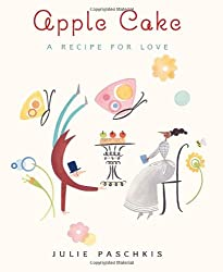Apple Cake: A Recipe for Love