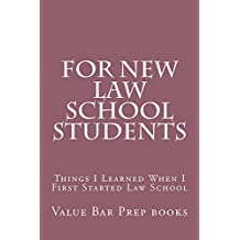 For New Law School Students: For New Law School Students