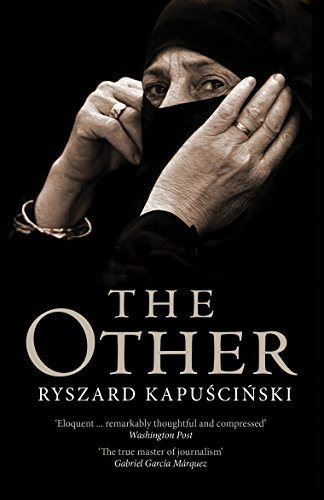 The Other Kindle Edition By Ryszard Kapuscinski Neal Ascherson