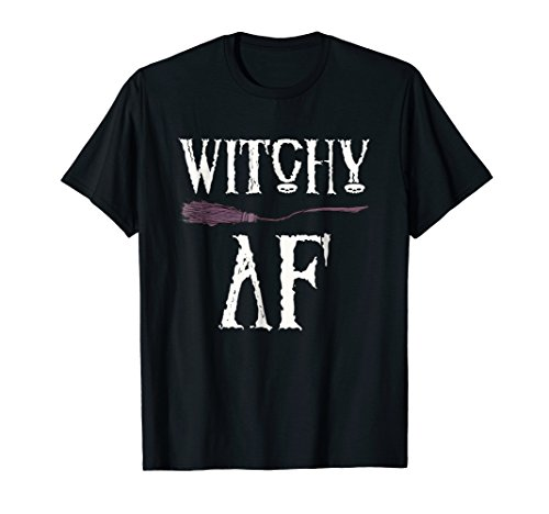 Witchy AF Witch Broomstick Halloween T-Shirt Adult -