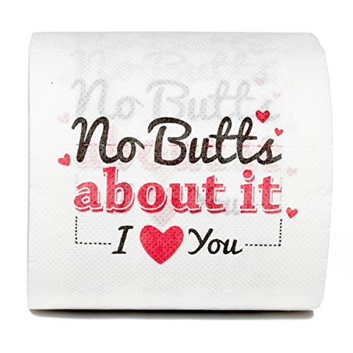 Valentine's Day Toilet Paper Gag Gift - No Btts About it, I Love You