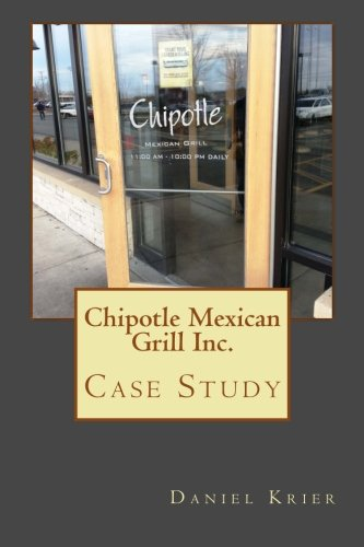Price comparison product image Chipotle Mexican Grill Inc. - Case Study