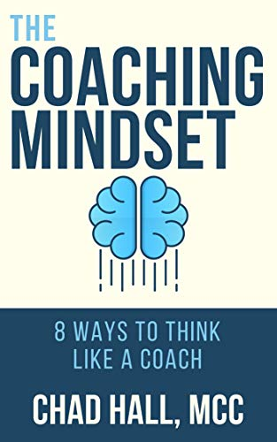 Pdf Spirituality The Coaching Mindset: 8 Ways to Think Like a Coach