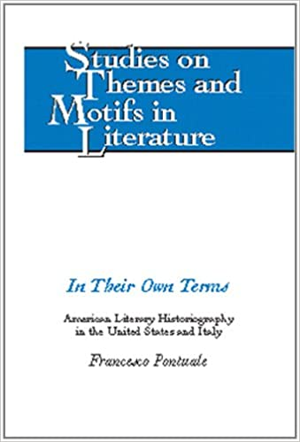 In Their Own Terms: American Literary Historiography in the
