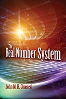 The Real Number System (Dover Books on Mathematics) Front Cover