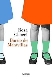 Barrio de Maravillas par Chacel