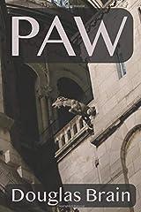 Paw: A psychological crime thriller Paperback