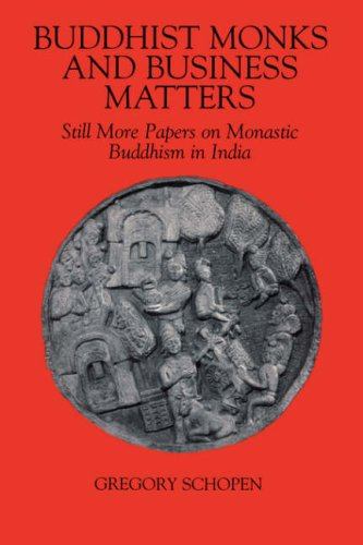 Buddhist Monks and Business Matters: Still More Papers on Monastic Buddhism in India (Studies in the Buddhist Traditions