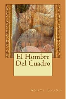 El Hombre Del Cuadro (Spanish Edition)