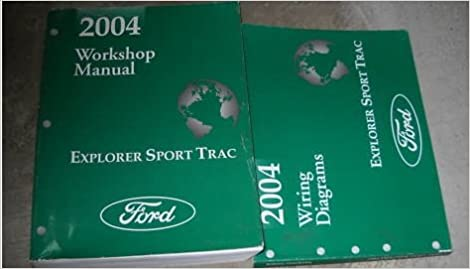 2004 ford explorer sport trac wiring diagram manual original: ford:  amazon com: books