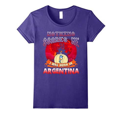 Womens Nothing Scares Me I Was Born In Argentina Halloween T-Shirt Large Purple