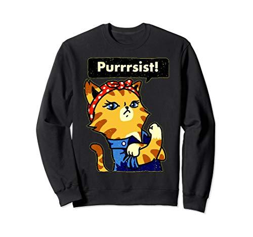 Purrrsist! Sweatshirt Funny Resist Persist Pussy Cat Gift