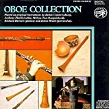 Oboe Collection by Robin Canter, Richard Burnett, James Wood, Melvyn Tan, Anthony Pleeth (2011-01-11)