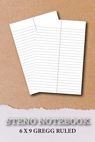 Steno Notebook 6'x9' Gregg Ruled: Blank Gregg Shorthand Practice Paper Notebook