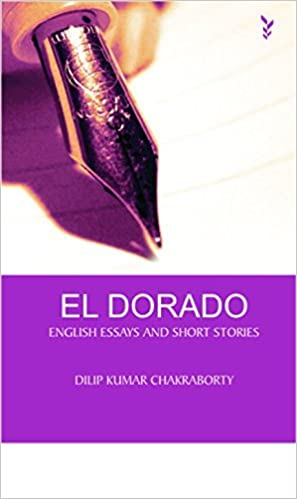 buy el dorado english essays and short stories book online at low  buy el dorado english essays and short stories book online at low prices in  india  el dorado english essays and short stories reviews  ratings   amazonin
