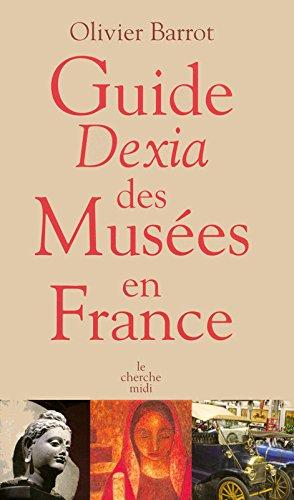 guide-dexia-des-musaces-en-france-french-edition