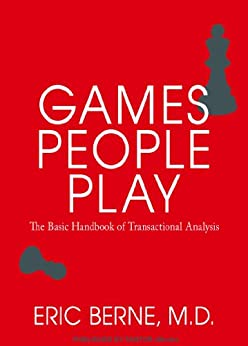 Games People Play by [Berne, Eric]