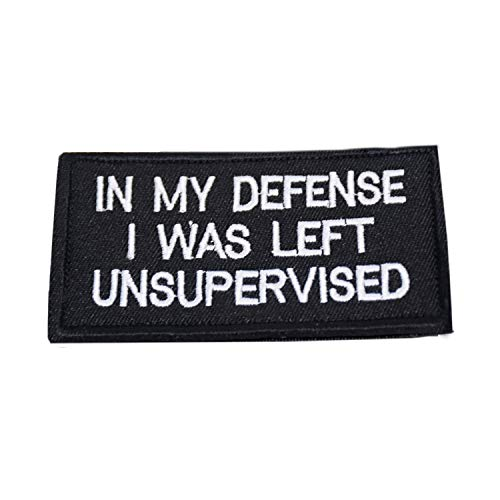 In My Defense I was Left Unsupervised Tactical Patch Black
