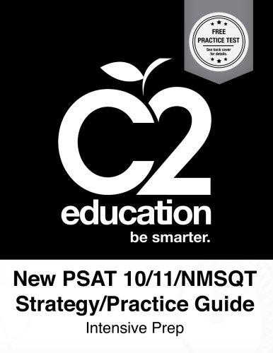 New PSAT 10/11/NSMQT Strategy/Practice Guide Intensive Prep