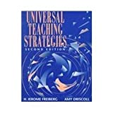 img - for Universal Teaching Strategies by Freiberg, H. Jerome, Driscoll, Amy (July 20, 1995) Paperback 2 book / textbook / text book