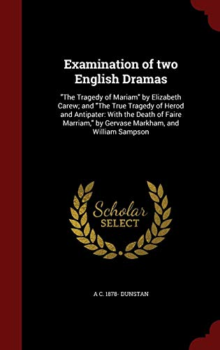Examination of two English Dramas: