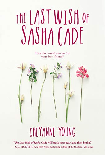 The Last Wish of Sasha Cade by [Young, Cheyanne]