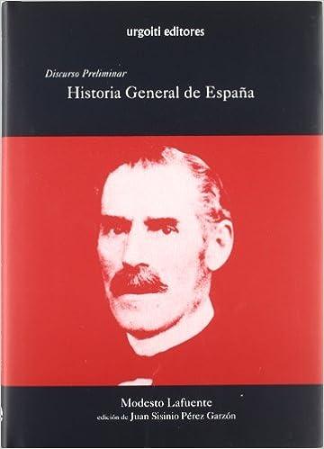 Historia General de España: Discurso preliminar Grandes Obras ...