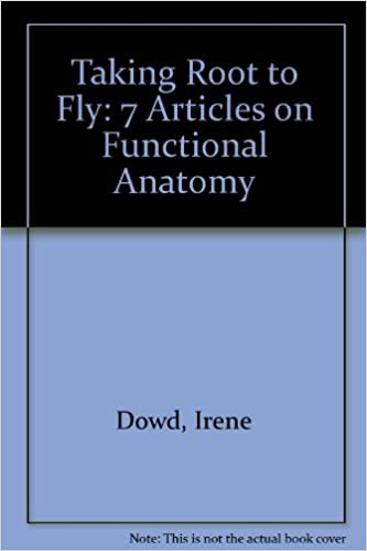 Amazon Buy Taking Root To Fly 7 Articles On Functional Anatomy