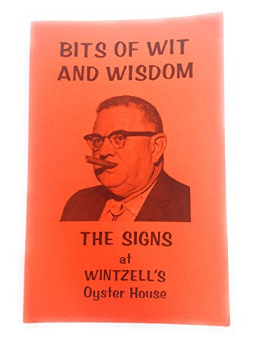 - Bits of Wit and Wisdom The Signs at Wintzell's Oyster House