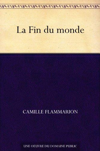 La Fin du monde (French Edition)